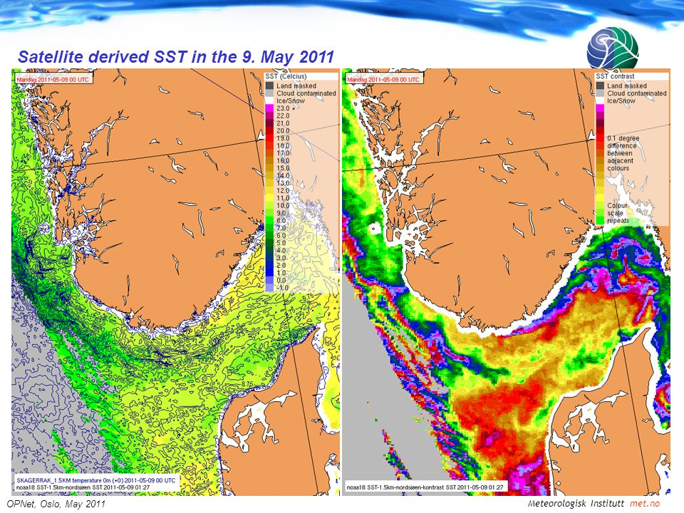Meteorologisk Institutt met.no OPNet, Oslo, May 2011 Satellite derived SST in the 9. May 2011