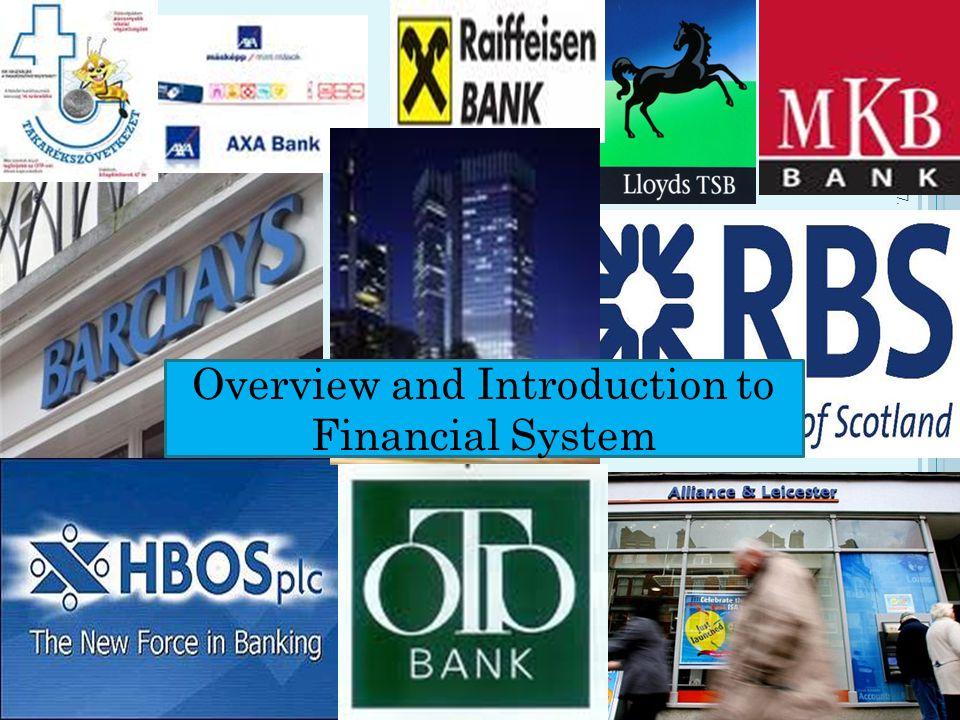 I NTERMEDIARIES Intermediaries (pénzügyi közvetítők)– financial institutes Investment funds, Mutual funds Pension funds Insurrance companies Commercial banks