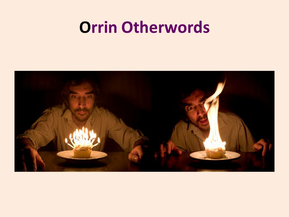 Orrin Otherwords