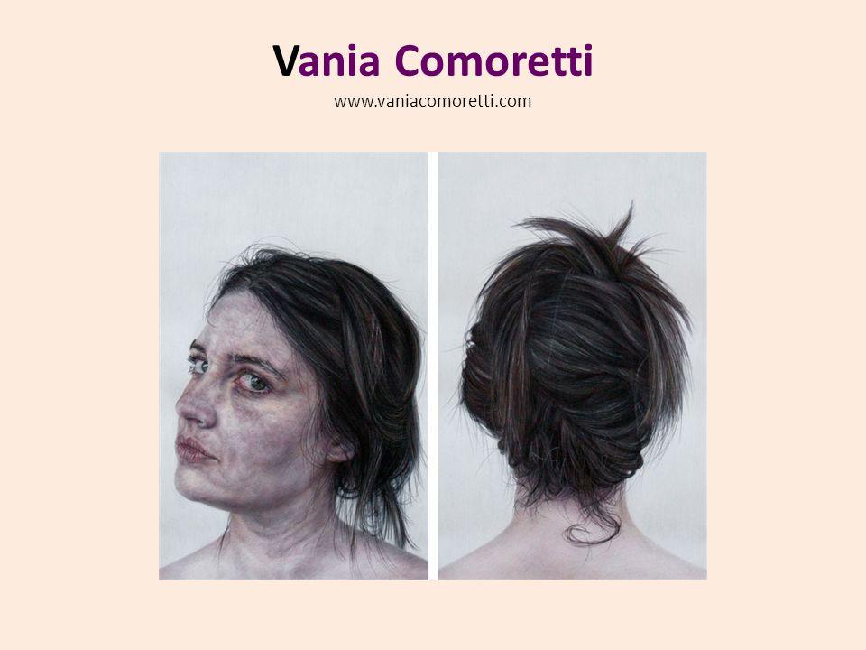 Vania Comoretti  www.vaniacomoretti.com