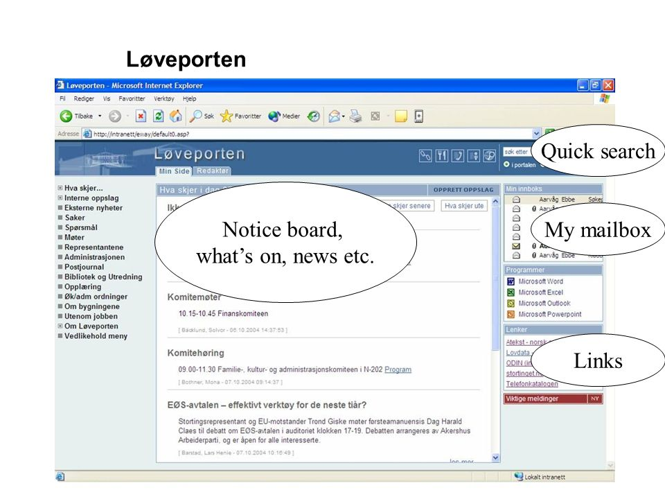 Løveporten Notice board, what's on, news etc. Quick search My mailbox Links