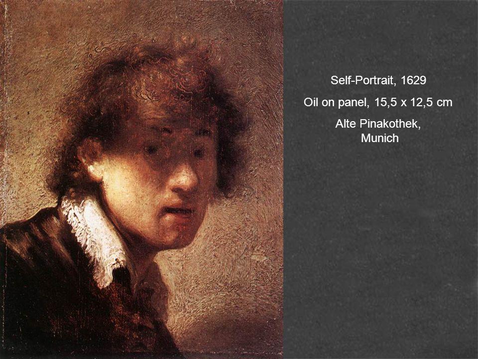 Self-Portrait, 1629 Oil on panel, 15,5 x 12,5 cm Alte Pinakothek, Munich