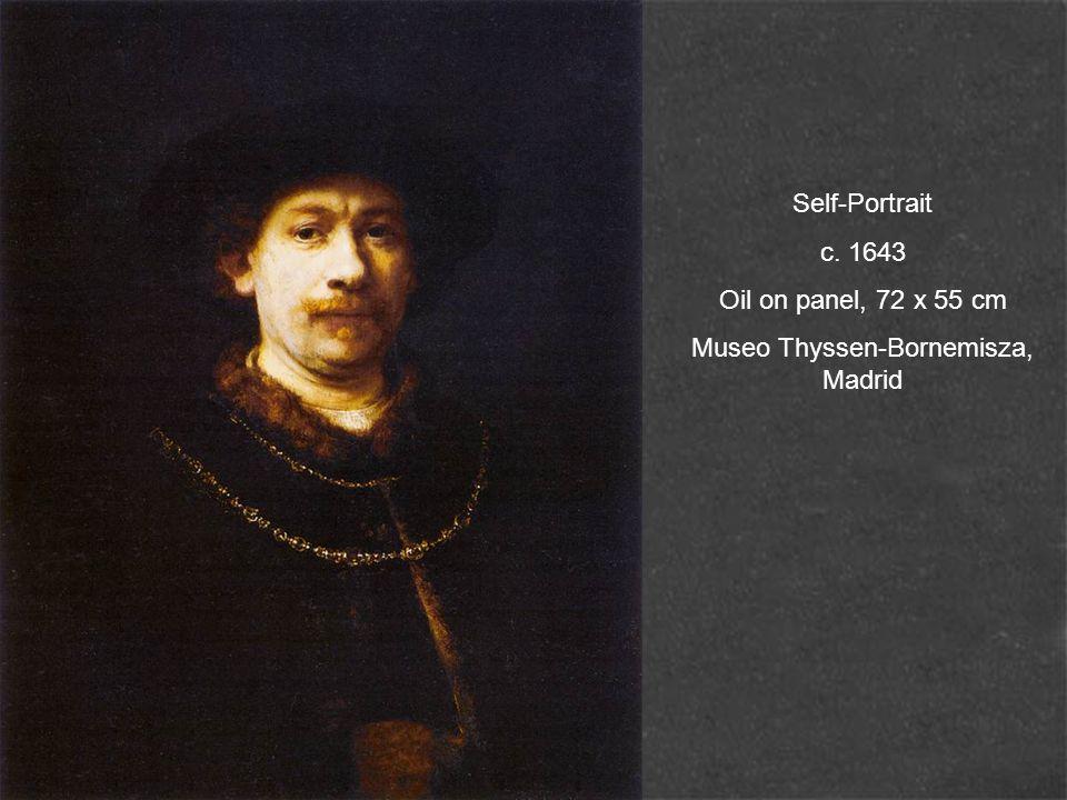 Self-Portrait c. 1643 Oil on panel, 72 x 55 cm Museo Thyssen-Bornemisza, Madrid
