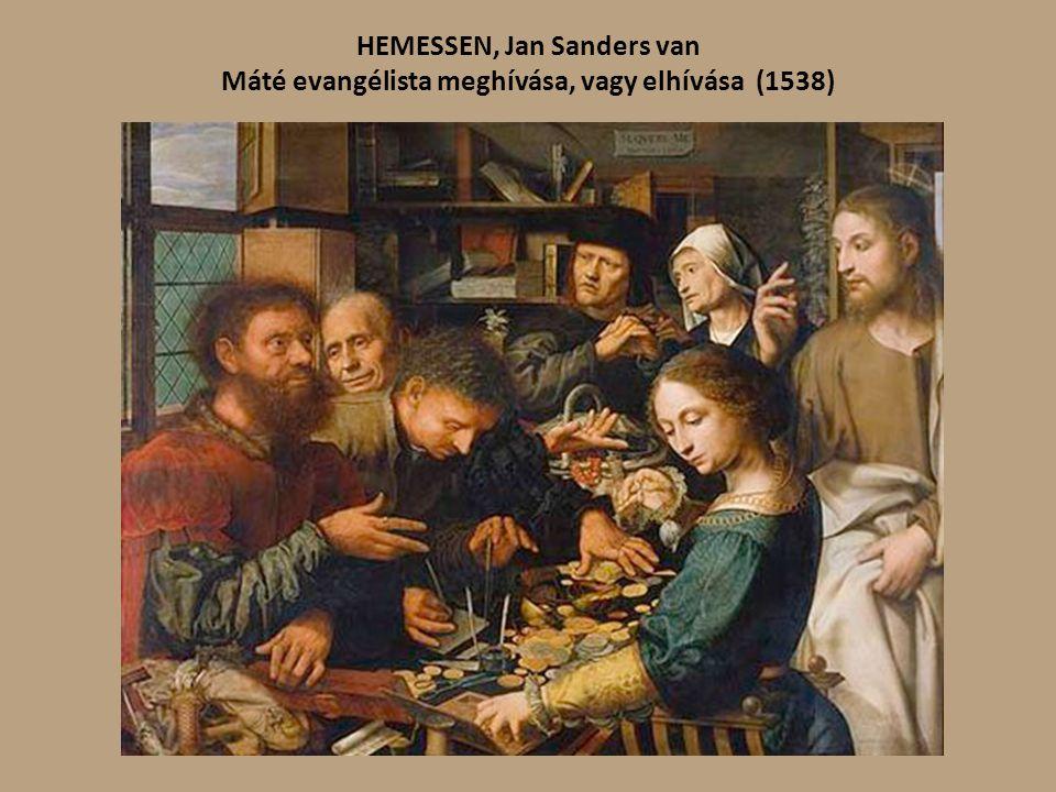 HEMESSEN, Jan Sanders van Máté evangélista meghívása, vagy elhívása (1538)