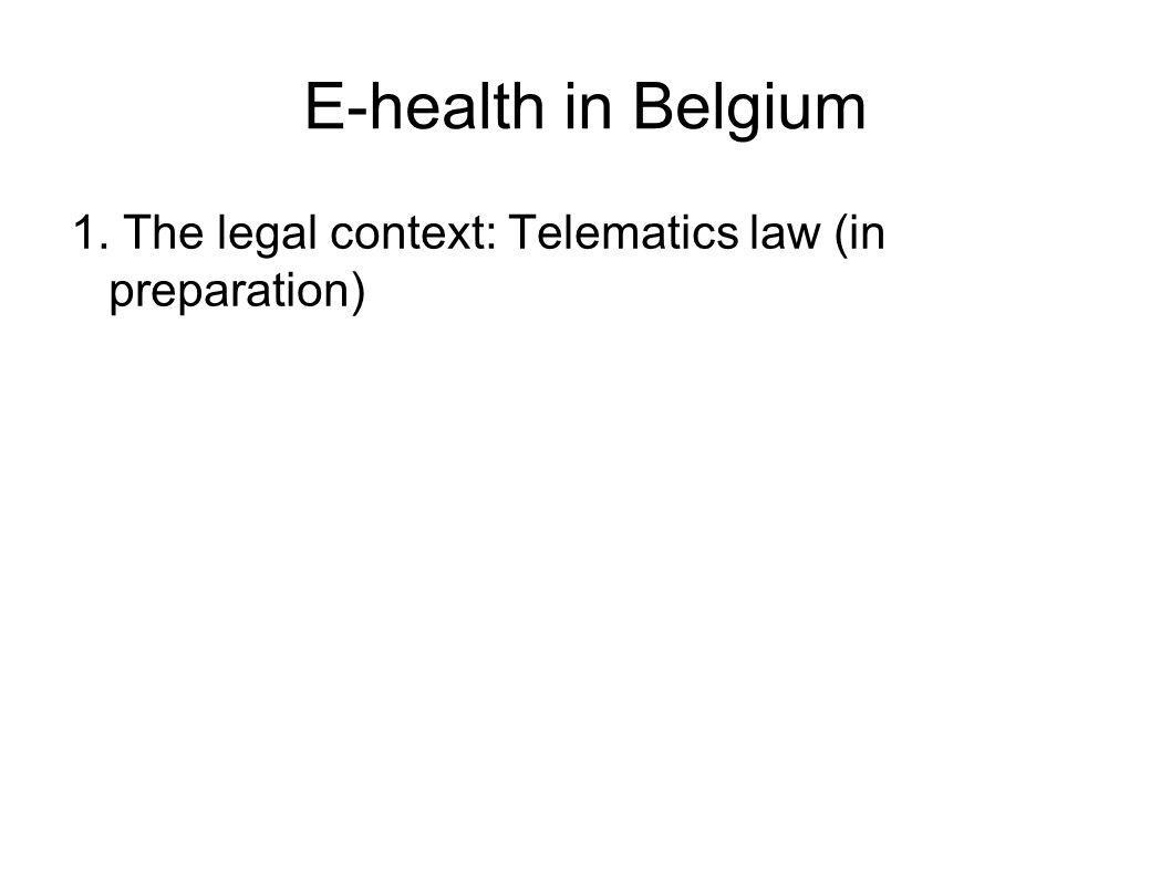 E-health in Belgium 2. The social security system 3levels: