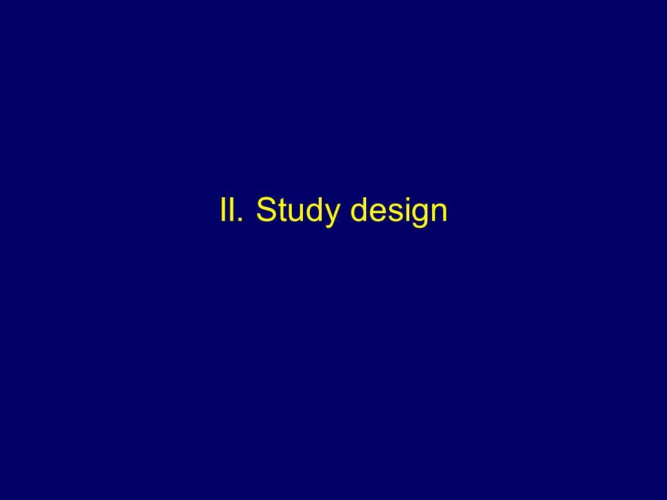 II. Study design