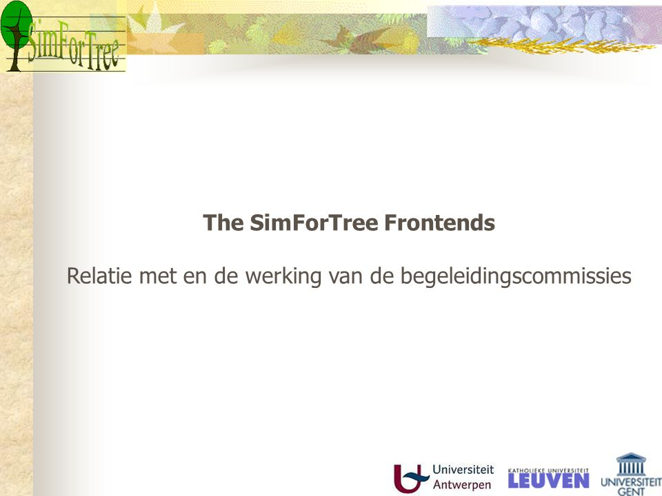 Frontend 1: The Forest-Wood Chain SimForTree The main target groups for this front-end are forest managers, practitioners, wood industry and forestry policy informers.