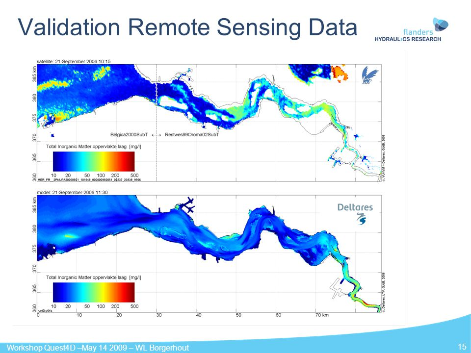 Workshop Quest4D –May 14 2009 – WL Borgerhout 15 Validation Remote Sensing Data