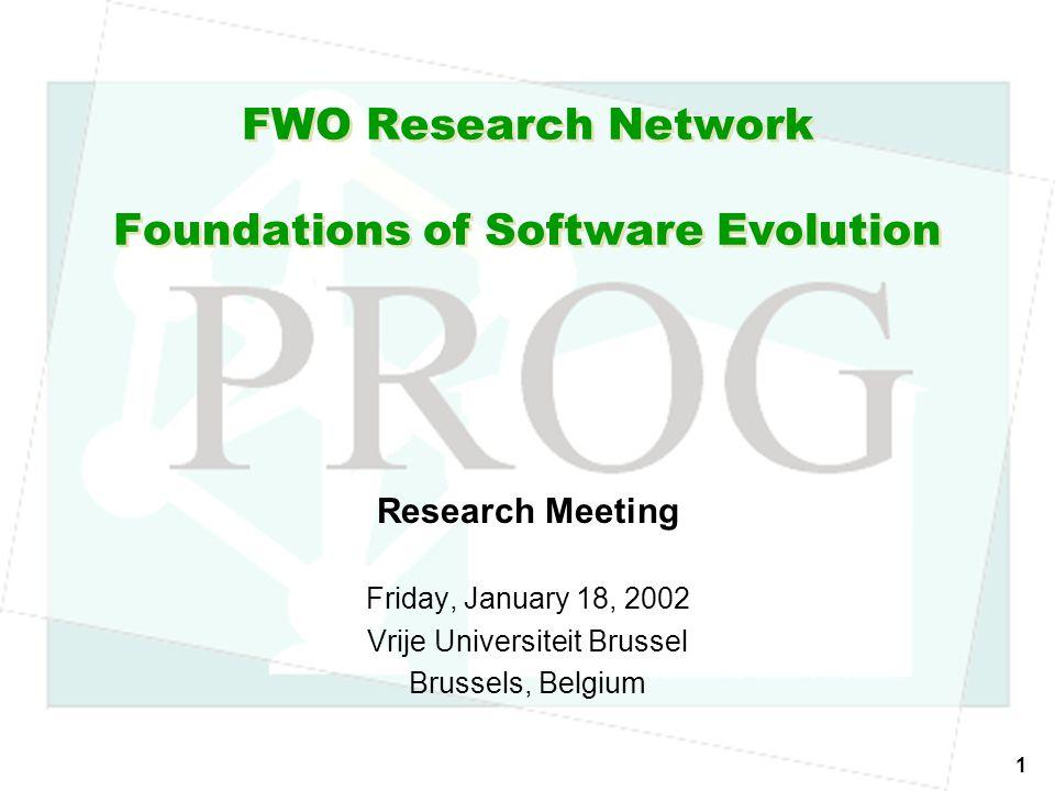 FWO-WOG, January 2002, Brussels © Tom Mens, Vrije Universiteit Brussel 12 4.