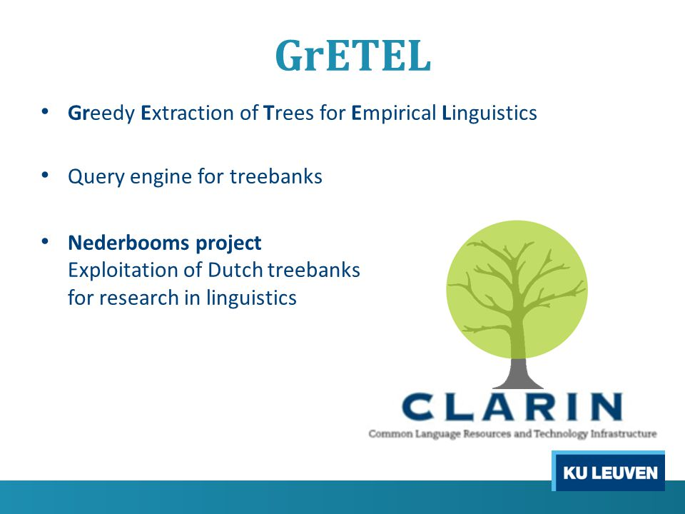 GrETEL Greedy Extraction of Trees for Empirical Linguistics Query treebanks by example