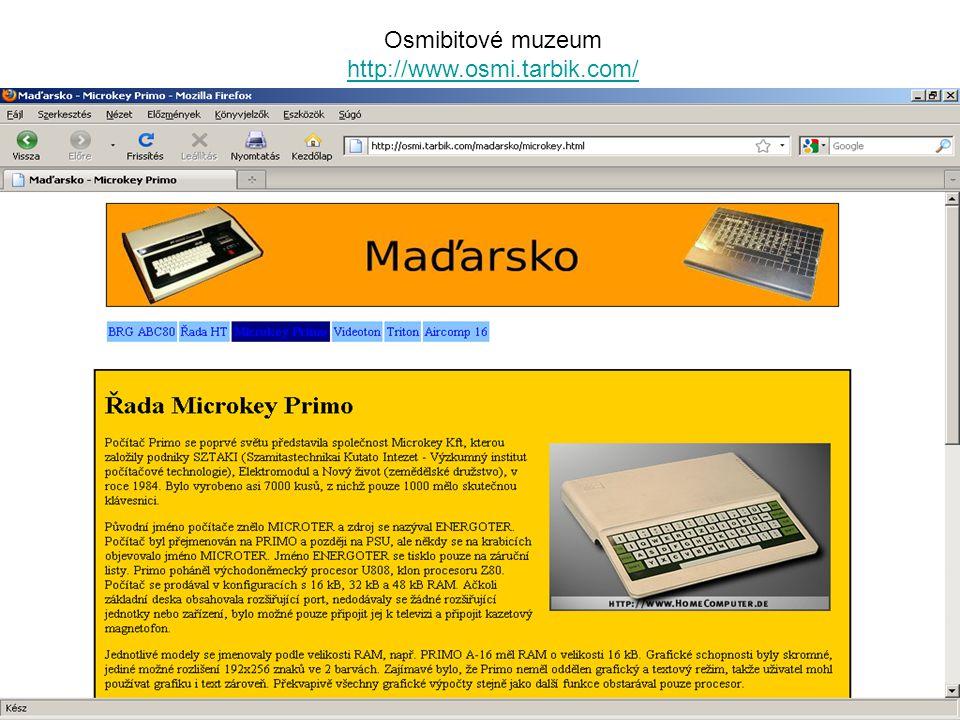 Osmibitové muzeum http://www.osmi.tarbik.com/