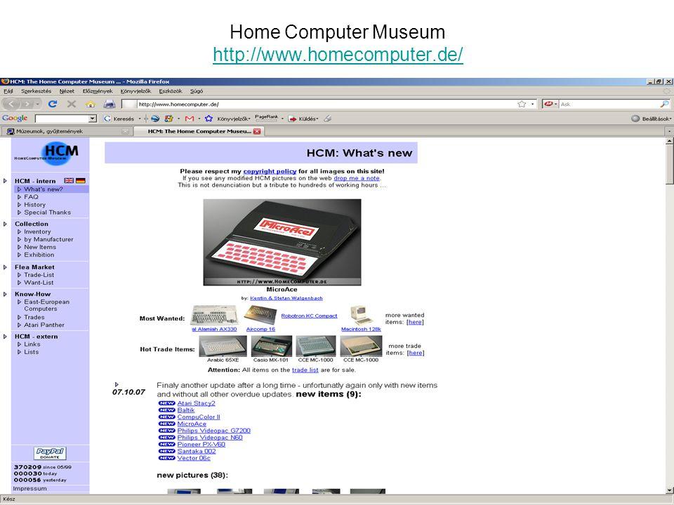 Home Computer Museum http://www.homecomputer.de/ http://www.homecomputer.de/