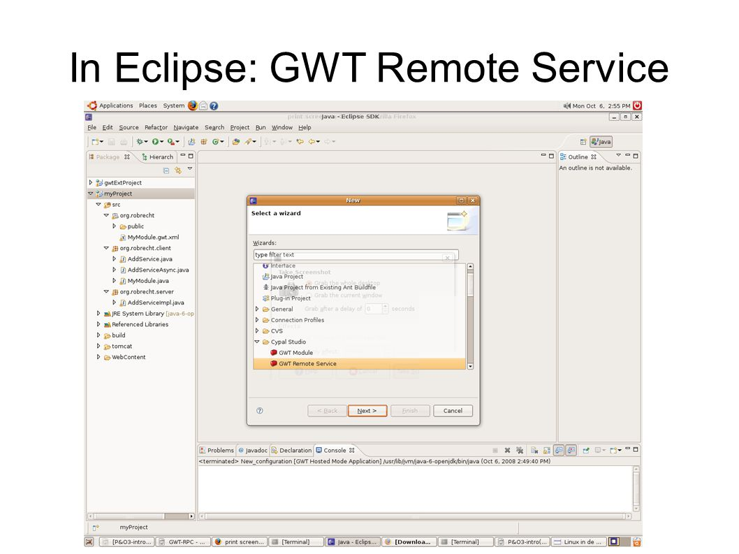 In Eclipse: GWT Remote Service