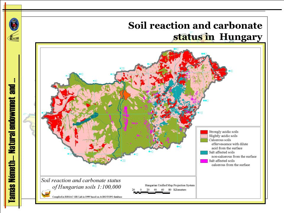 Soil reaction and carbonate status in Hungary Tamás Németh— Natural endowmnet and …