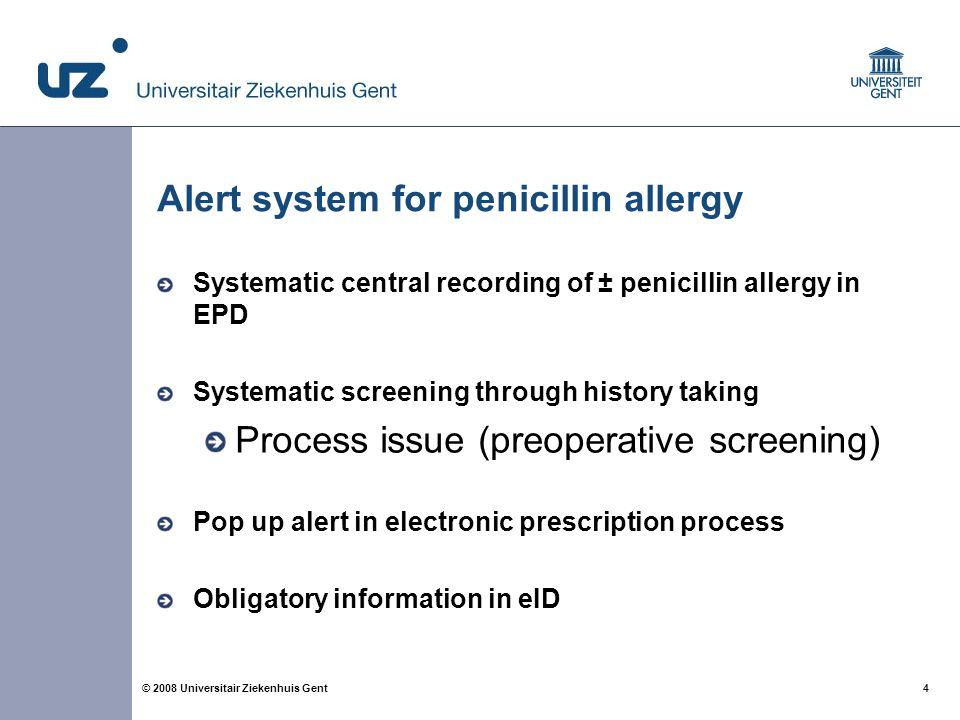 15 © 2008 Universitair Ziekenhuis Gent Next slide.