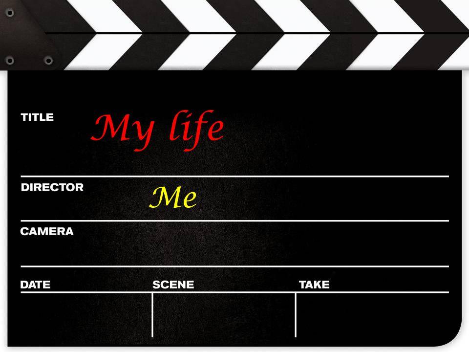 Me My life