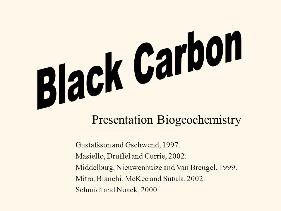Presentation Biogeochemistry Gustafsson and Gschwend, 1997.