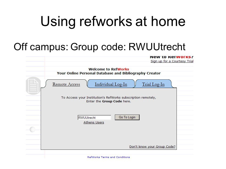 Using refworks at home Off campus: Group code: RWUUtrecht