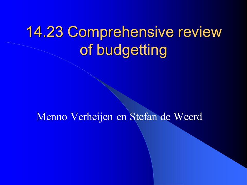 14.23 Comprehensive review of budgetting Menno Verheijen en Stefan de Weerd