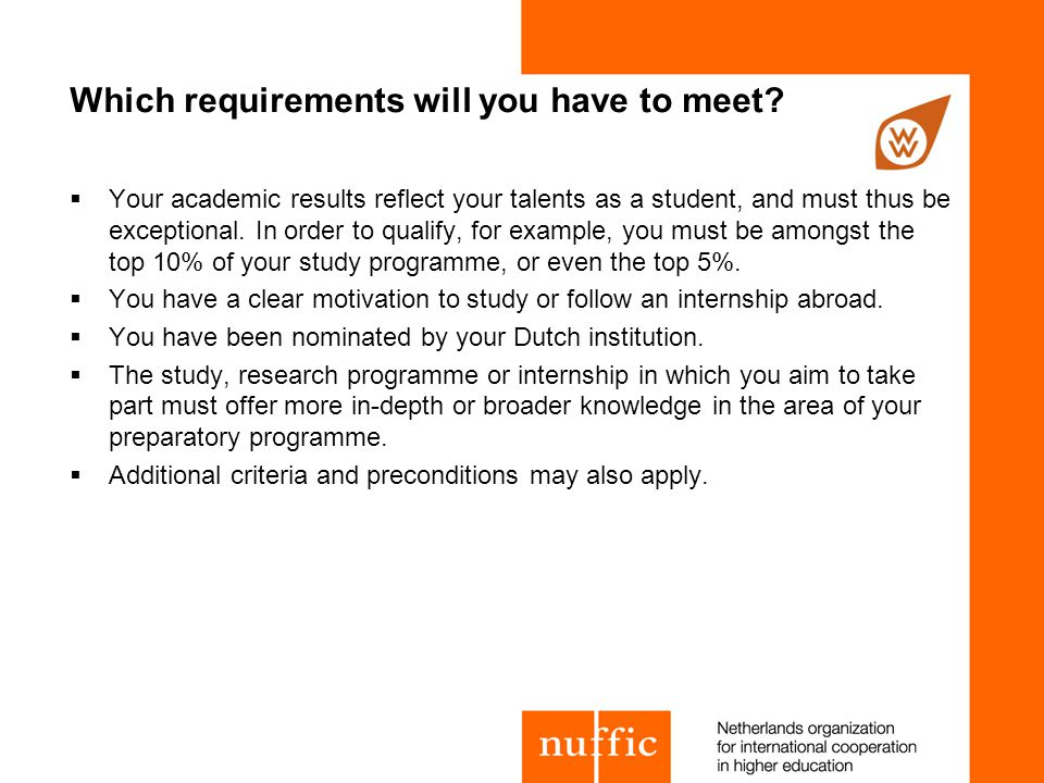 Which requirements will you have to meet.