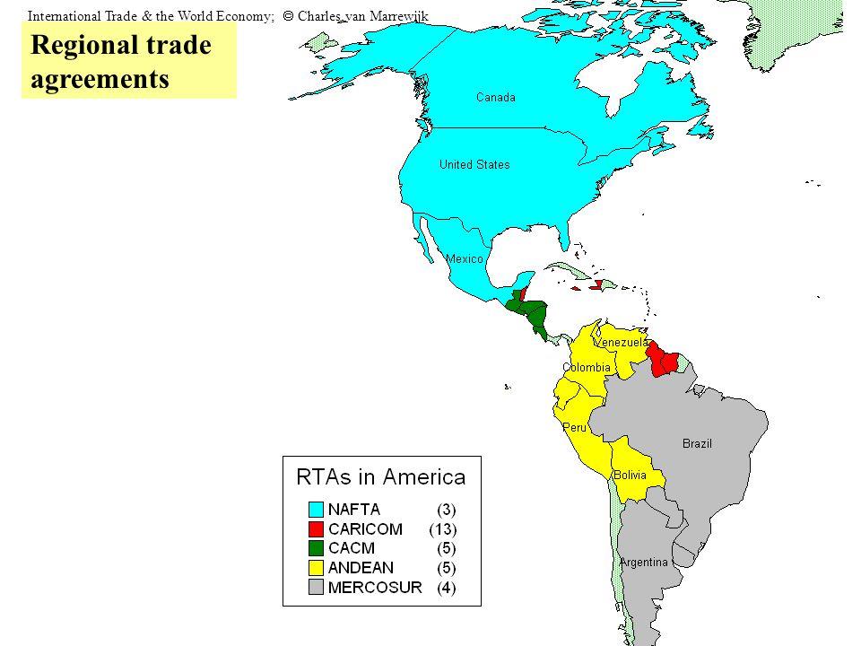 Regional trade agreements International Trade & the World Economy;  Charles van Marrewijk