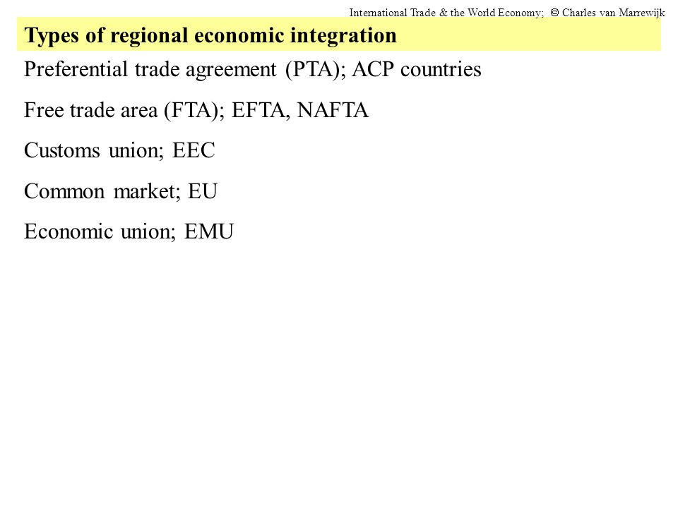 Europe and the European Union International Trade & the World Economy;  Charles van Marrewijk