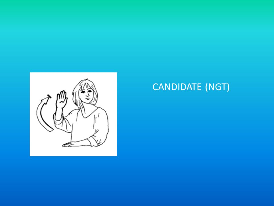 CANDIDATE (NGT)