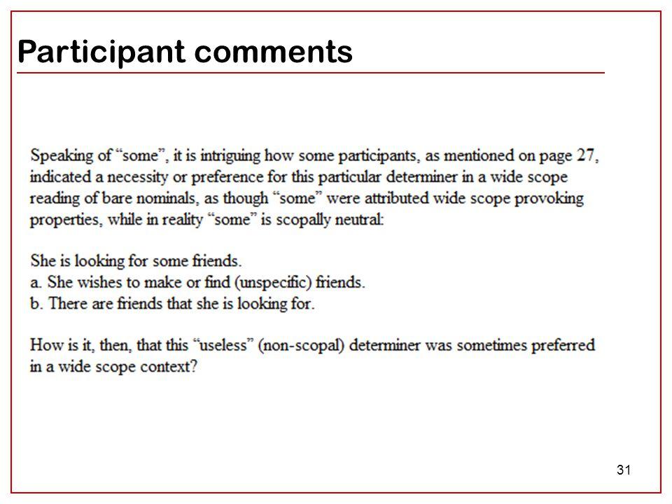 31 Participant comments