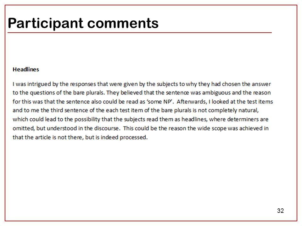 32 Participant comments