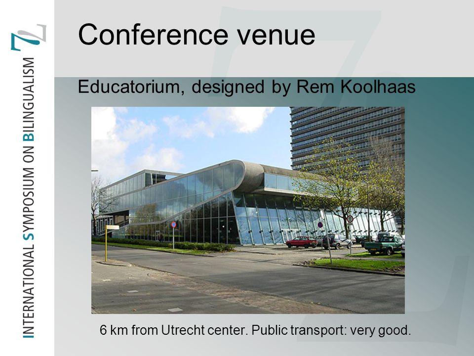 Conference venue Educatorium, designed by Rem Koolhaas 6 km from Utrecht center.