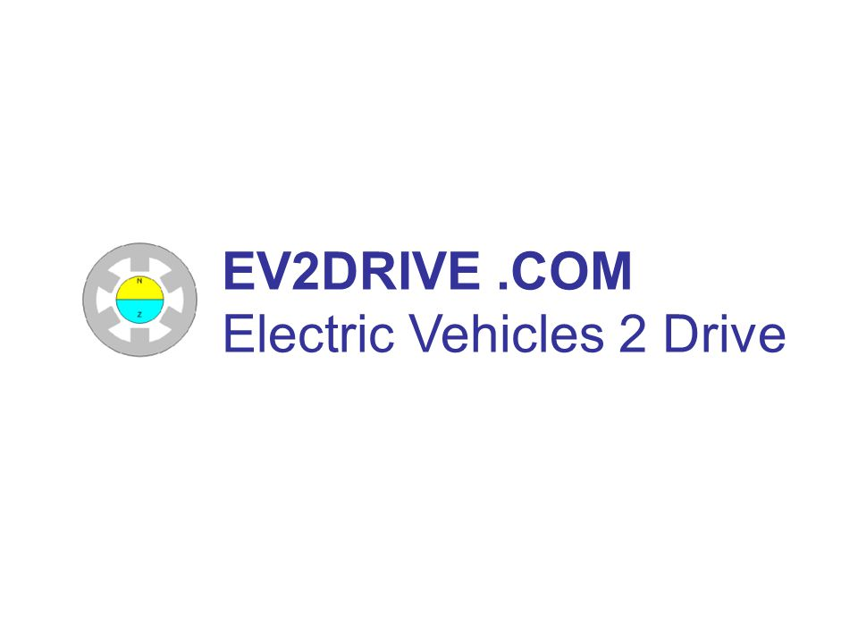 EV2DRIVE.COM Electric Vehicles 2 Drive