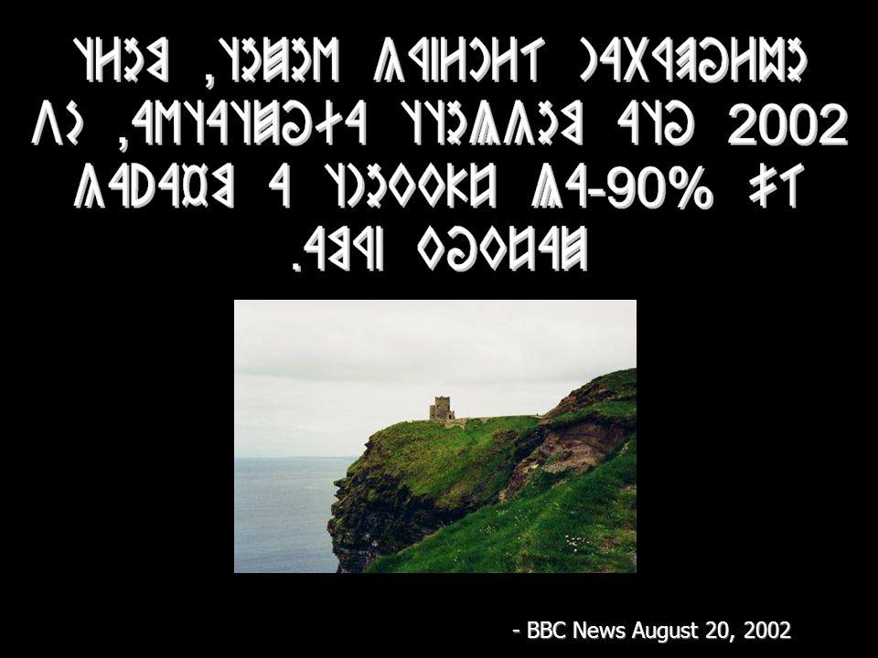 - BBC News August 20, 2002