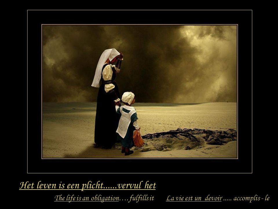Het leven is een tragedie.....vecht er tegen La vie est une tragédie.....