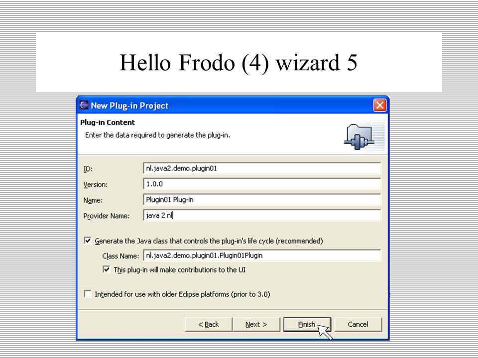 Hello Frodo (3) wizard 4