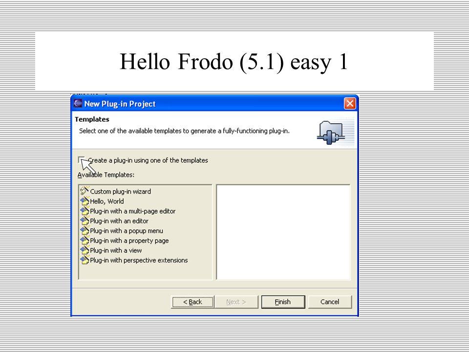 Hello Frodo (4) wizard 5