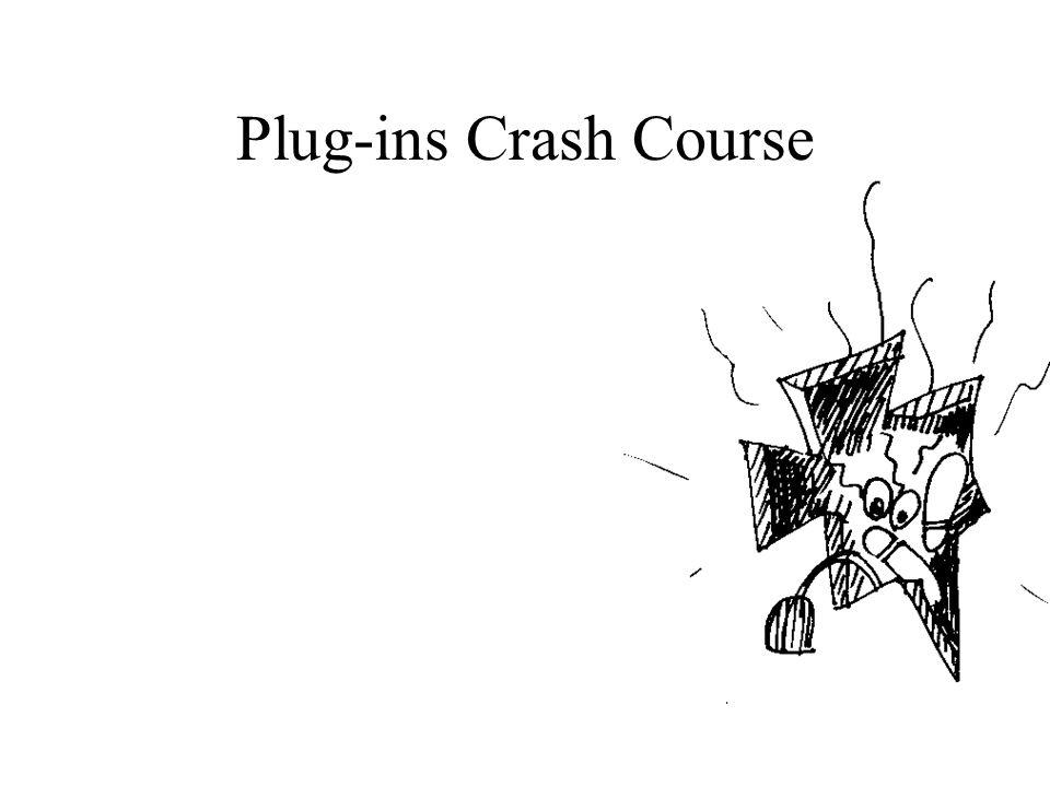 Plug-ins Crash Course Roland Overgaauw e-mail: r.overgaauw@infoprofs.nl