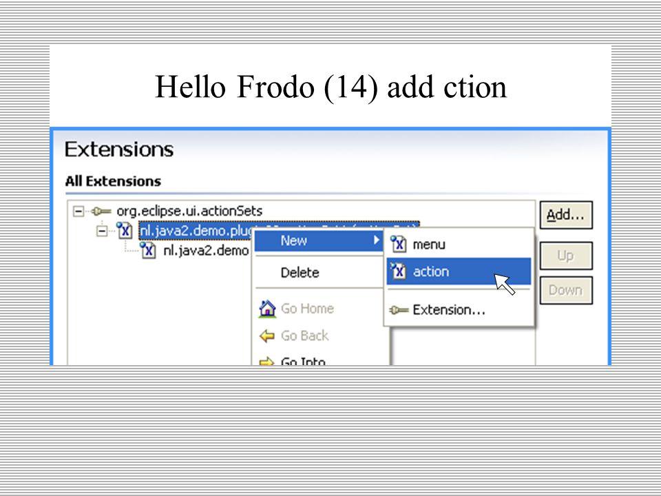 Hello Frodo (13) add menu