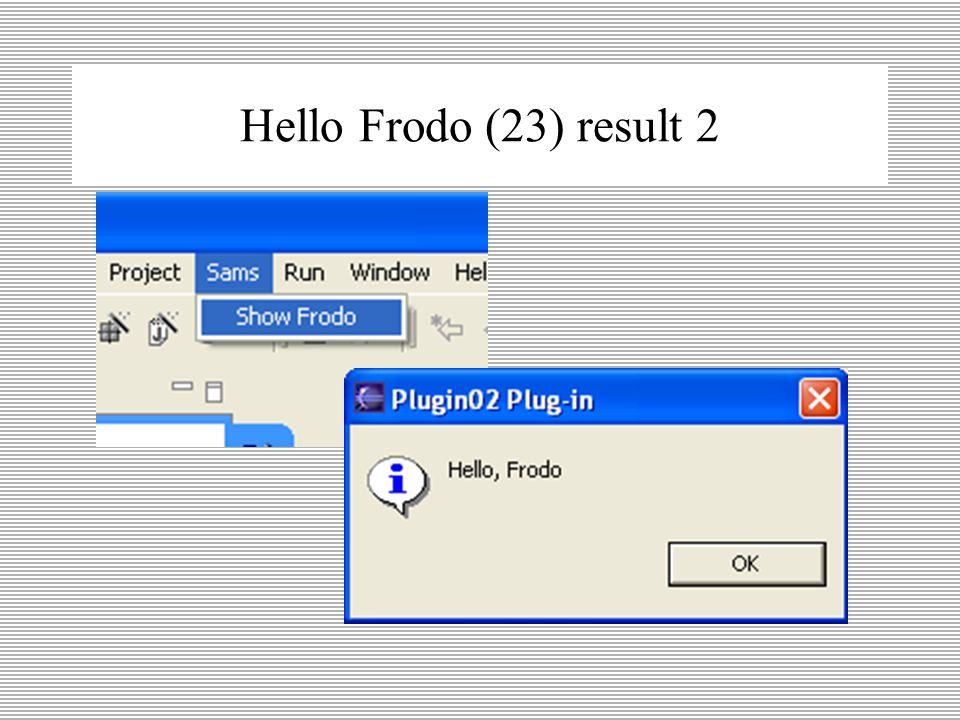 Hello Frodo (22) result 1 properties van (menu)
