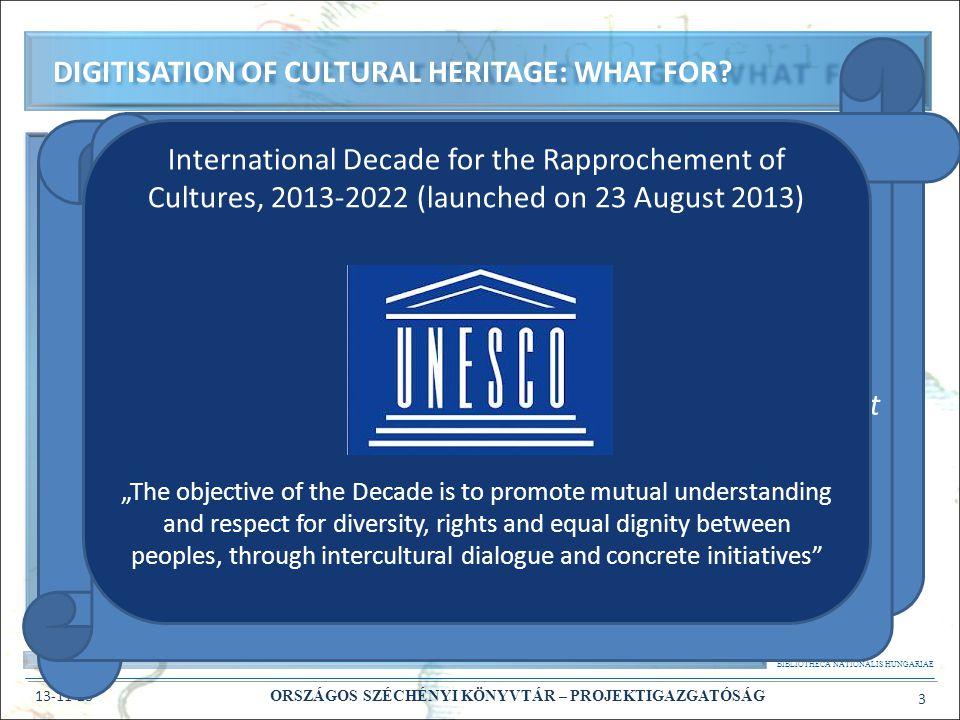 BIBLIOTHECA NATIONALIS HUNGARIAE 13-11-23 ORSZÁGOS SZÉCHÉNYI KÖNYVTÁR – PROJEKTIGAZGATÓSÁG 4 Digitisation of cultural heritage: making the objects of cultural heritage available to as many users as it s possible Digitisation of cultural heritage in a national library sense: making the objects of cultural heritage available to as many users as it s possible, taking into account the rights of the producers: – respecting copyright – recompensing copyright owners – restricting access to e-legal deposit DIGITISATION IN A NATIONAL LIBRARY