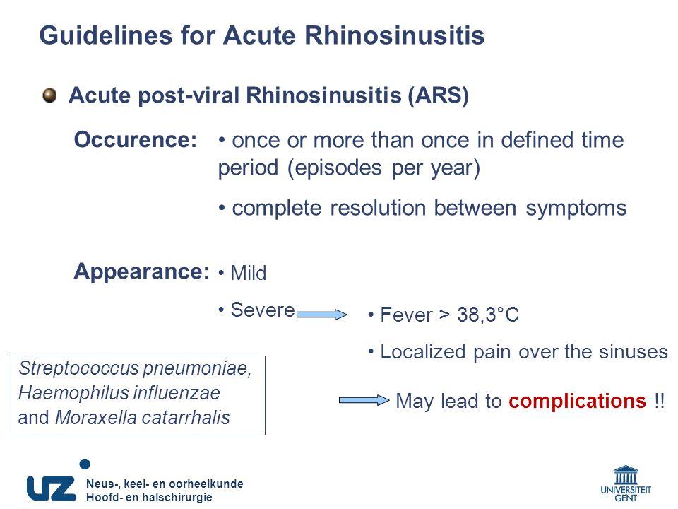 Neus-, keel- en oorheelkunde Hoofd- en halschirurgie Acute post-viral Rhinosinusitis (ARS) once or more than once in defined time period (episodes per