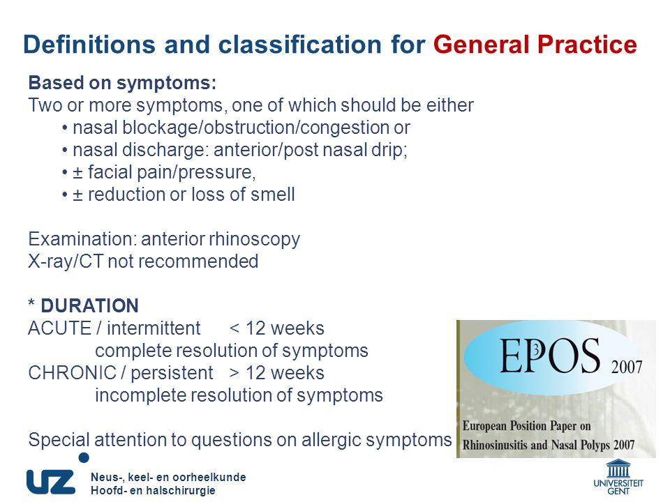 Neus-, keel- en oorheelkunde Hoofd- en halschirurgie Neus-, keel- en oorheelkunde Hoofd- en halschirurgie Definitions and classification for General P