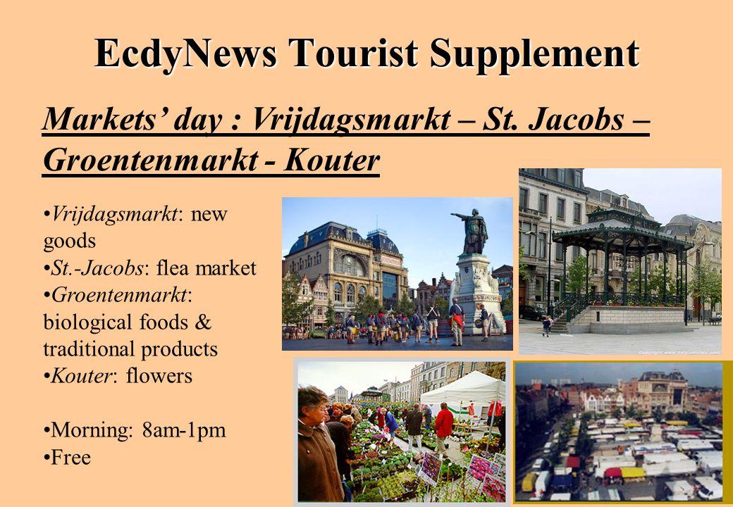 EcdyNews Tourist Supplement Markets' day : Vrijdagsmarkt – St. Jacobs – Groentenmarkt - Kouter Vrijdagsmarkt: new goods St.-Jacobs: flea market Groent