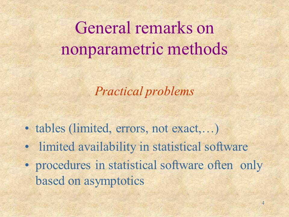 3 Outline General remarks on nonparametric methods What is computer algebra.