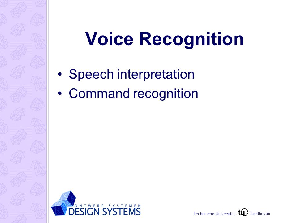 Eindhoven Technische Universiteit Voice Recognition Speech interpretation Command recognition