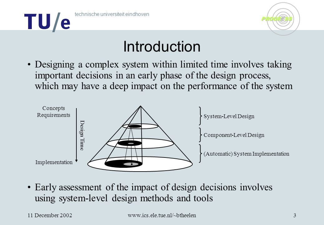 technische universiteit eindhoven PROGRESS 11 December 2002www.ics.ele.tue.nl/~btheelen14 Summary Three large case studies in corporation with industrial partners SHE method distinguishes three phases –Formulation based on informal UML diagrams –Formalisation with formal modelling language POOSL Guidelines for modelling and validation Modelling patterns Guidelines for reflexive performance analysis –Performance evaluation based on Markov chain analysis POOSL model implicitly defines Markov chain Extensions for performance analysis define reward structure Analytical computation or estimation by simulation Techniques for performance analysis –Confidence intervals allow automatic termination of simulation –Algebra of confidence intervals for accuracy analysis of complex metrics Library classes for accuracy analysis