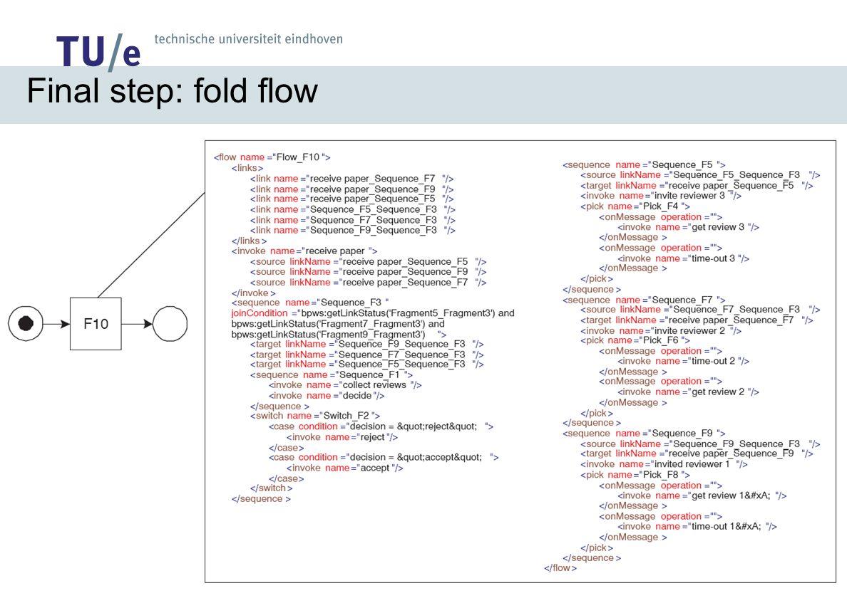 Final step: fold flow