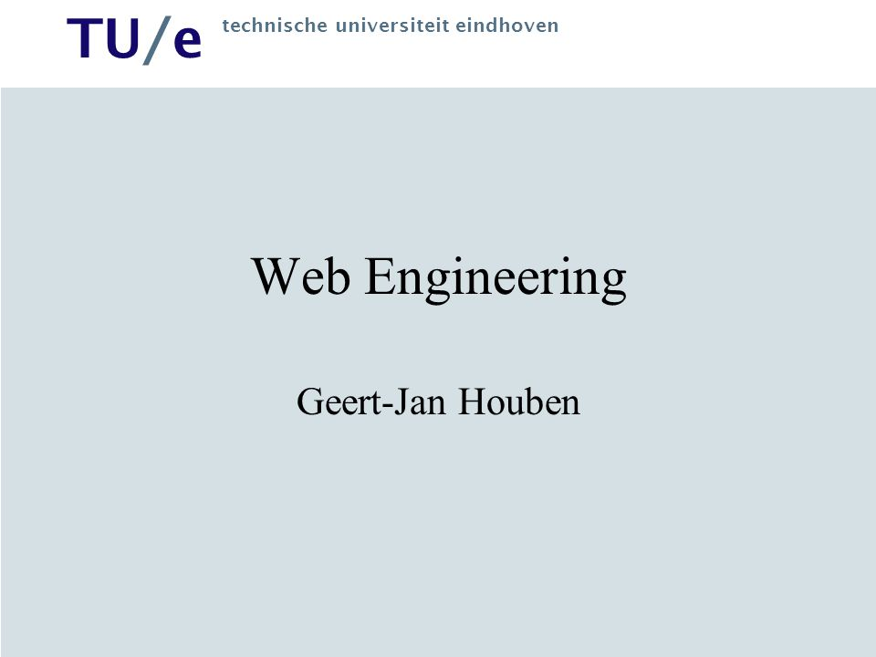 TU/e technische universiteit eindhoven Three Generations of Web 1.HTML written by author –Easy, uniform interface –Large effort for maintenance –Not suited for changing information 2.Automatically generating information –First, using templates (and databases) –Later, using XML and XSLT transformations 3.Automatic processing of information –Explicit metadata (RDF) –Agreement on meaning (ontologies)