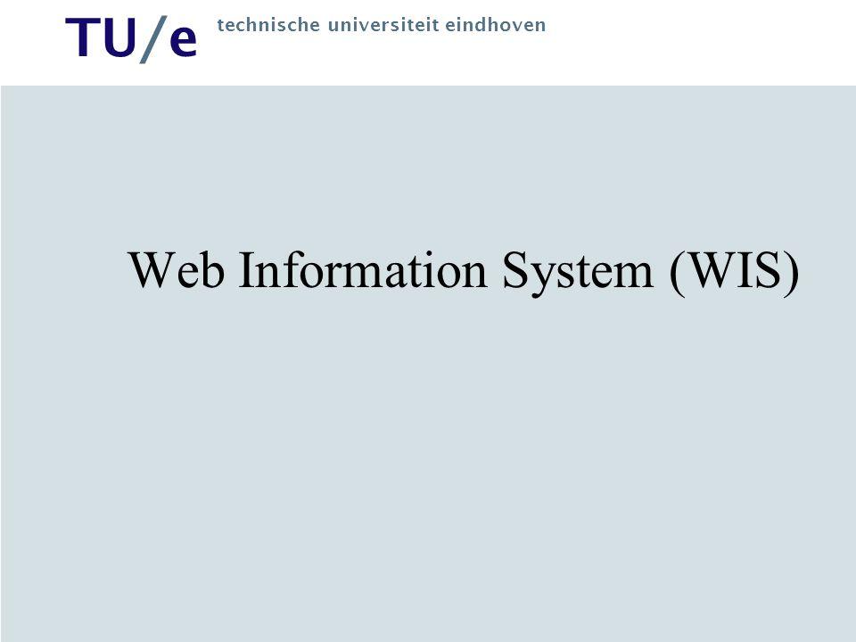 TU/e technische universiteit eindhoven Web Information System (WIS)