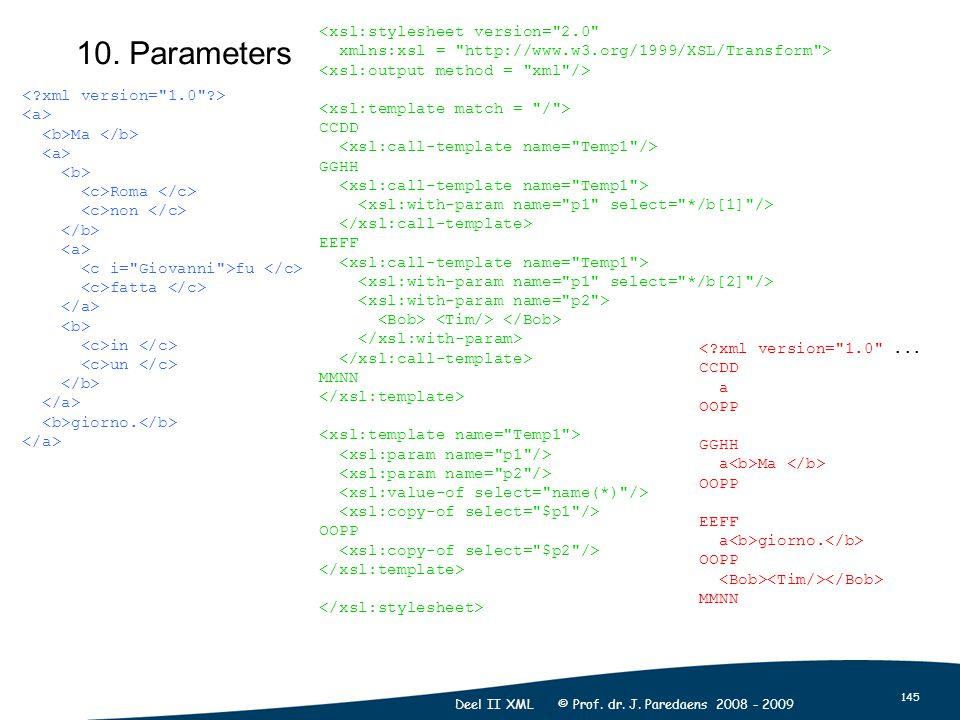 145 Deel II XML © Prof. dr. J. Paredaens 2008 - 2009 10.
