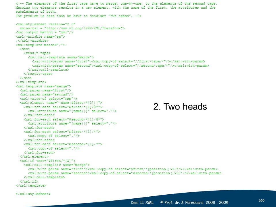 160 Deel II XML © Prof. dr. J.
